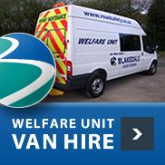 Welfare Unit Van Hire Blakedale